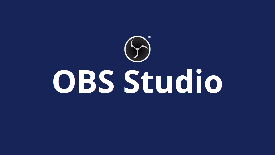 OBS Studio  Open Broadcaster Software Free Download